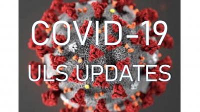 Covid-19 ULS Updates